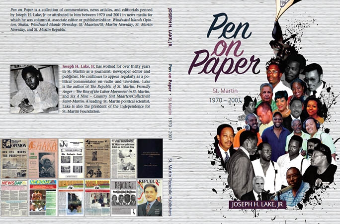 The cover of Pen on Paper St Martin 1970 – 2017 by Joseph H Lake Jr