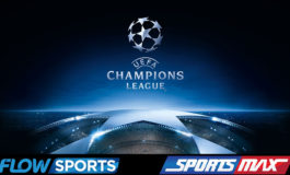 Flow Sports and SportsMax To Broadcast UEFA Champions League and Europa League From Next Season