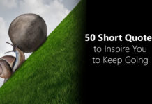 50 short quotes to inspire you - snail climbing mountain